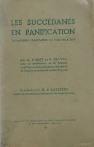 Les succédanés en panification, techniques françaises de panification