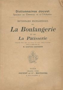 Dictionnaire encyclopédique de la boulangerie et de la pâtisserie