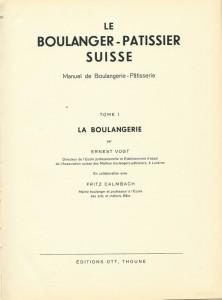 Le boulanger-pâtissier Suisse - Tome I - La boulangerie