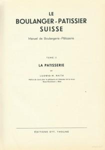 Le boulanger-pâtissier Suisse - Tome II - La pâtisserie