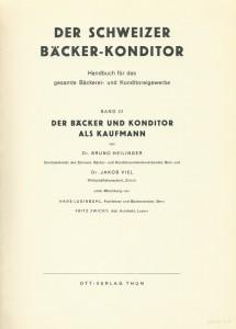 Der Schweizer bäcker-konditor - Band III - Der bäcker und konditor als kaufmann