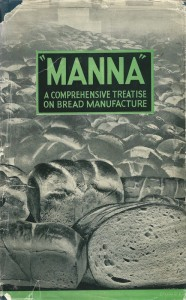 """MANNA"" a comprehensive treatise on bread manufacture"