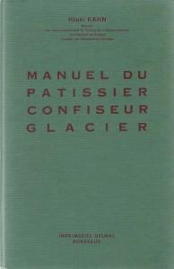 Manuel du pâtissier, confiseur, glacier