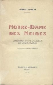 Notre-Dame des Neiges, Histoire d'une famille de boulangers