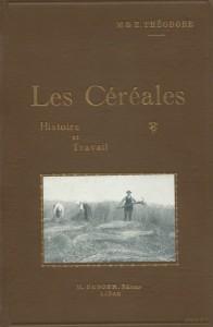 Les céréales, histoire et travail