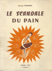 Le scandale du pain