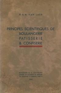 Principes scientifiques de boulangerie pâtisserie & confiserie
