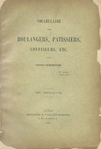 Vocabulaire des boulangers, pâtissiers, confiseurs, etc.