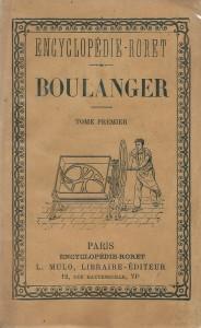 Nouveau manuel complet du boulanger, ou traité pratique de la panification française et étrangère