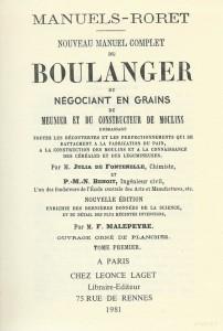 Nouveau manuel complet du boulanger du négociant en grains du meunier et du constructeur de moulins, Tome I