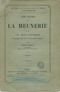 Guide pratique de meunerie et de boulangerie accompagné d'un atlas de neuf planches gravées