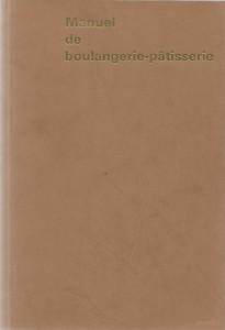 Manuel de boulangerie-pâtisserie