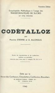 Codétalloz. Tome IV. La fabrication industrielle des cacaos et des chocolats et l'extraction du beurre de cacao