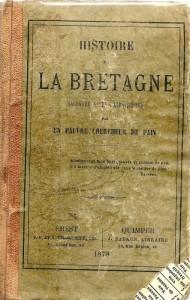 Histoire de la Bretagne racontée à ses compatriotes par un pauvre chercheur de pain
