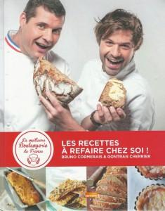 La meilleure boulangerie de France, Les recettes à refaire chez soi !