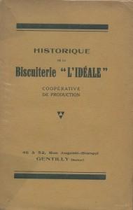 """Historique de la biscuiterie """"L'Idéale"""""""