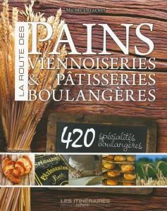 La route des pains, viennoiseries & pâtisseries boulangères