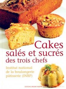 Cakes sales et sucrés des trois chefs