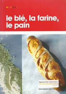 Le blé, la farine, le pain