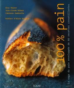 La saga du pain enveloppée de 60 recettes croustillantes