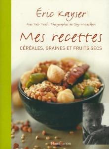 Mes recettes céréales, graines et fruits secs