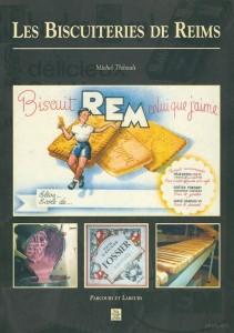 Les biscuiteries de Reims
