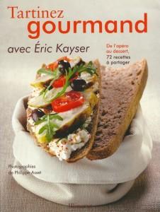 Tartinez gourmand avec Eric KAYSER