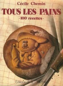 Tous les pains - 100 recettes -