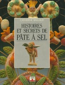 Histoires et secrets de pâte à sel