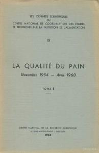 La qualité du pain, Novembre 1954 - Avril 1960, Tome 1