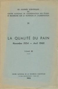 La qualité du pain, Novembre 1954 - Avril 1960, Tome 2