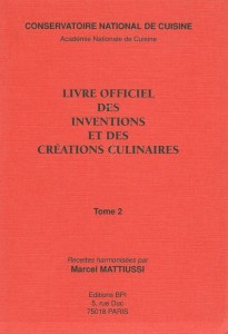 Livre officiel des inventions et des creations culinaires, Tome 2