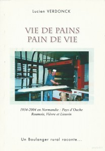 1934 - 2004 en Normandie : Pays d'Ouche Roumois, Vièvre et Lieuvin