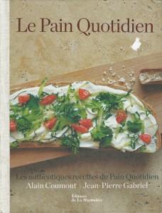 Les authentiques recettes du Pain Quotidien