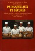 40 pains spéciaux - Pains et Viennoiseries fantaisie - Techniques et applications du décor - Pièces artistiques